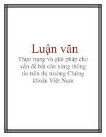 Tài liệu Luận văn: Thực trạng và giải pháp cho vấn đề bất cân xứng thông tin trên thị trường Chứng khoán Việt Nam pdf