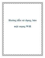 Tài liệu Hướng dẫn sử dụng, bảo mật mạng Wifi ppt