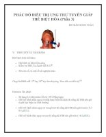 Tài liệu PHÁC ĐỒ ĐIỀU TRỊ UNG THƯ TUYẾN GIÁP THỂ BIỆT HÓA (Phần 3) docx