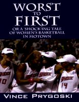 Tài liệu Worst To First Or A 'Shock'ing Tale of Women's Basketball in Motown pdf