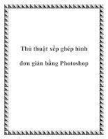 Tài liệu Thủ thuật xếp ghép hình đơn giản bằng Photoshop potx