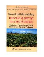 Tài liệu Sản xuất, chế biến và sử dụng thuốc bảo vệ thực vật thảo mộc và sinh học pptx