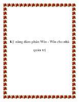 Tài liệu Kỹ năng đàm phán Win - Win cho nhà quản trị ppt