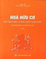 Hóa hữu cơ hợp chất hữu cơ đơn chức và đa chức đào tạo dược sĩ sau đại học tập 1