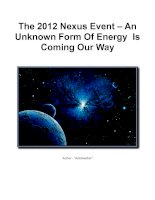 Tài liệu The 2012 Nexus Event – An Unknown Form Of Energy Is Coming Our Way pdf