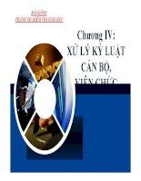 Bài giảng Thanh tra Kiểm tra Giáo dục - Chương 4: Xử lý kỷ luật cán bộ viên chức