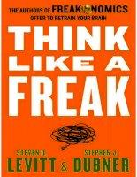 Think like a freak: Steven D. Levitt and Stephen J. Dubner