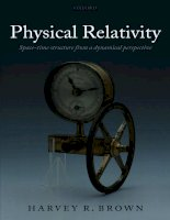 physical relativity space-time structure from a dynamical perspective feb 2006