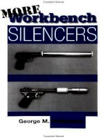 more workbench silencers - george hollenback - paladin press
