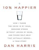 10 % happier how i tamed the vo harris dan
