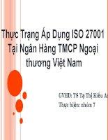Thuyết trình: Thực Trạng Áp Dụng ISO 27001 Tại Ngân Hàng TMCP Ngoại thương Việt Nam