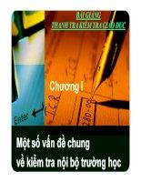 Bài giảng Thanh tra Kiểm tra Giáo dục - Chương 1 - Một số vấn đề chung về kiểm tra nội bộ trường học