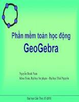 Bài giảng Phần mềm toán học động GeoGebra  Nguyễn Danh Nam