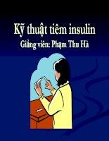 Bài giảng kỹ thuật tiêm insulin   GV  phạm thu hà
