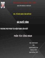 slide thuyết trình PHƯƠNG PHÁP PHÂN TÍCH HIỆN TRẠNG sản XUẤT PHÂN TÍCH CÔNG đoạn