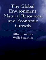 the global environment natural resources and economic growth jul 2008
