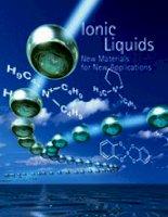 Chất lỏng ion (ionic liquids), tính chất, tổng hợp và ứng dụng.