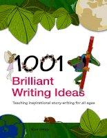 Tài liệu 1001 Brilliant Writing Ideas part 1 ppt