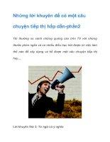 Tài liệu Những lời khuyên để có một câu chuyện tiếp thị hấp dẫn-phần2 pdf
