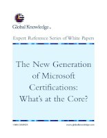 Tài liệu The New Generation of Microsoft Certifications: What's at the Core? pdf