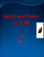 Tài liệu Quản trị mạng Windows Server 2003 - Bài 8 pdf