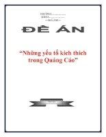 """Tài liệu Đề án """"Những yếu tố kích thích trong Quảng Cáo"""" docx"""