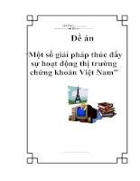 """Tài liệu Đề án """"Một số giải pháp thúc đẩy sự hoạt động thị trường chứng khoán Việt Nam"""" pptx"""