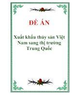 """Tài liệu Đề án """"Xuất khẩu thủy sản Việt Nam sang thị trường Trung Quốc"""" docx"""