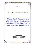 """Tài liệu Luận văn tốt nghiệp """"Những thách thức, cơ hội và giải pháp trong việc đẩy mạnh xuất khẩu sức lao động của Việt nam sang thị trường Châu Á"""" pdf"""