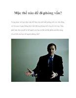 Tài liệu Mặc thế nào để đi phỏng vấn? pdf