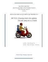 BÁO CÁO TIỂU LUẬN MÔN LẬP TRÌNH C# 2  ĐỀ TÀI : Chương trình trắc nghiệm     Thi giấy phép lái xe 2 bánh