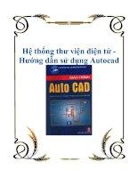 Tài liệu Hệ thống thư viện điện tử - Hướng dẫn sử dụng Autocad 14 doc