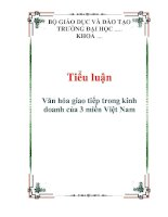 Tiểu luận Văn hóa giao tiếp trong kinh doanh của 3 miền Việt Nam