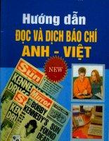 Tài liệu Hướng dẫn đọc và dịch báo chí Anh - Việt pptx