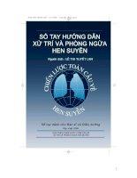 Tài liệu SỔ TAY HƯỚNG DẪN XỬ TRÍ VÀ PHÒNG NGỪA HEN SUYỄN pptx