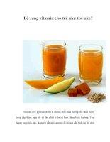 Tài liệu Bổ sung vitamin cho trẻ như thế nào? ppt