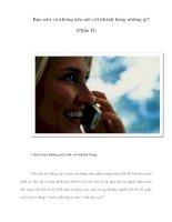 Tài liệu Bạn nên và không nên nói với khách hàng những gì? (Phần II) pptx