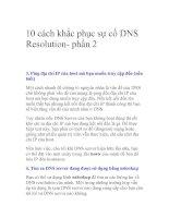 Tài liệu 10 cách khắc phục sự cố DNS Resolution- phần 2 docx