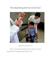 Tài liệu Nên dùng kháng sinh cho trẻ khi nào? docx