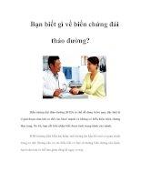 Tài liệu Bạn biết gì về biến chứng đái tháo đường? docx