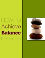 Tài liệu How To Achieve Balance In Your Life pdf