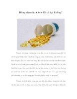 Tài liệu Dùng vitamin A kéo dài có hại không? pptx