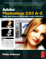 Tài liệu Adobe Photoshop CS3 A-Z: Tools and features illustrated ready reference- P1 pptx