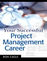 Tài liệu Your Successful Project Management Career pptx