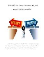 Tài liệu Hãy biết tận dụng những cơ hội kinh doanh dù là nhỏ nhất pptx