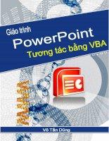 Tài liệu Giáo trình PowerPoint Tương tác bằng VBA pptx