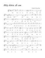 Tài liệu Bài hát hãy khóc đi em - Trịnh Công Sơn (lời bài hát có nốt) pptx