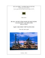 Tài liệu MÔ ĐUN SƠ ĐỒ CÔNG NGHỆ VÀ HOẠT ĐỘNG CỦA NHÀ MÁY LỌC ĐIỂN HÌNH pdf