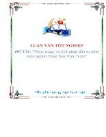 """Tài liệu Luận văn """"Thực trạng và giải pháp đầu tư phát triển ngành Thuỷ Sản Việt Nam """" doc"""