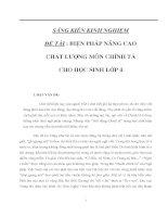 Tài liệu SÁNG KIẾN KINH NGHIỆM - BIỆN PHÁP NÂNG CAO CHẤT LƯỢNG MÔN CHÍNH TẢ CHO HỌC SINH LỚP 4 pdf
